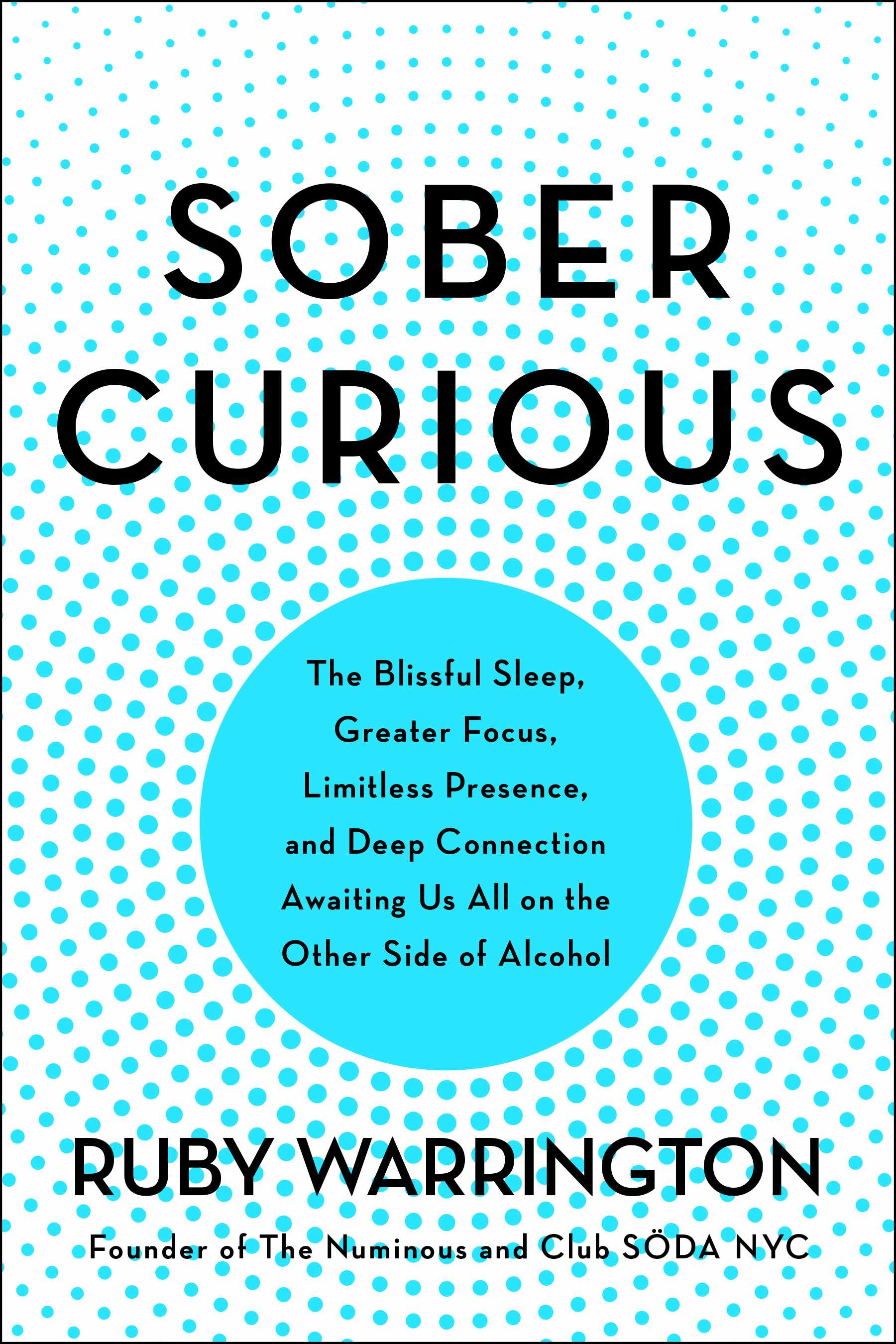 Sober Curious, the new book from Ruby Warrington
